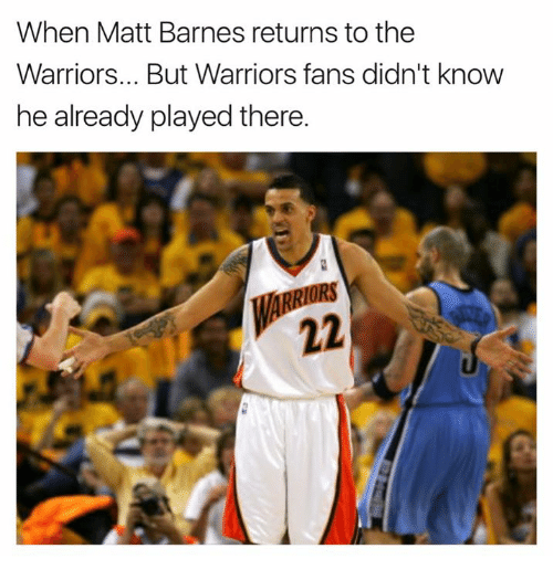 Matt Barnes, Warriors, and The Warriors: When Matt Barnes returns to the  Warriors... But Warriors fans didn't know  he already played there.