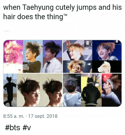 "bts v: when Taehyung cutely jumps and his  hair does the thing""  TM  8:55 a. m. 17 sept. 2018 #bts #v"