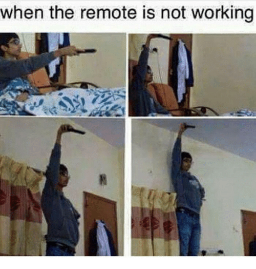 not working: when the remote is not working