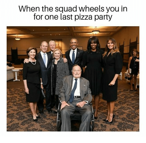 Memes, Party, and Pizza: When the squad wheels you in  for one last pizza party