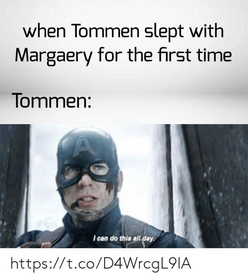 Memes, Time, and 🤖: when Tommen slept with  Margaery for the first time  Tommen:  I can do this all.day https://t.co/D4WrcgL9lA