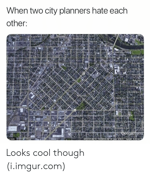 Looks Cool: When two city planners hate each  other: Looks cool though (i.imgur.com)