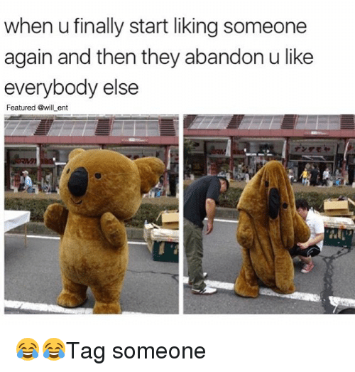 Memes, 🤖, and Lent: when u finally start liking someone  again and then they abandon ulike  everybody else  Featured wid Lent 😂😂Tag someone