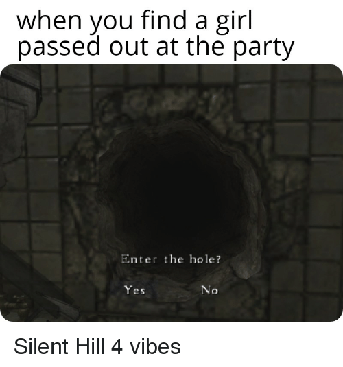 25 Best Memes About Silent Hill 4 Silent Hill 4 Memes