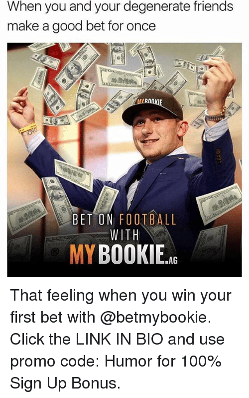 humored: When you and your degenerate friends  make a good bet for once  BET ON FOOTBALL  WITH  MYBOOKIE That feeling when you win your first bet with @betmybookie. Click the LINK IN BIO and use promo code: Humor for 100% Sign Up Bonus.
