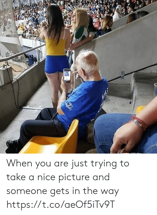 Memes, Nice, and 🤖: When you are just trying to take a nice picture and someone gets in the way https://t.co/aeOf5iTv9T