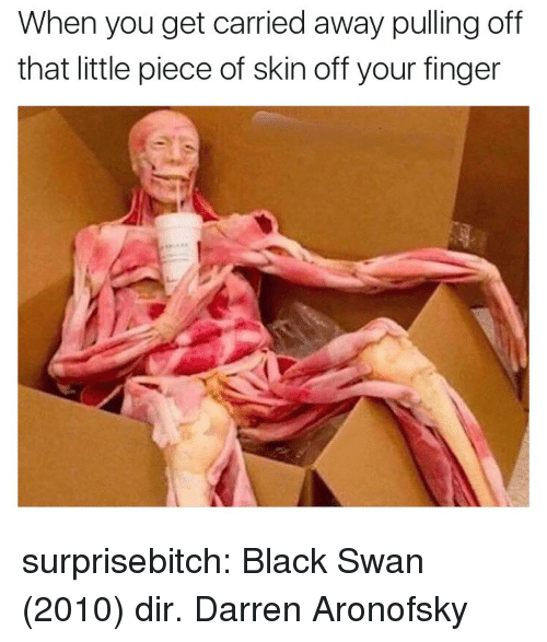 Tumblr, Black, and Blog: When you get carried away pulling off  that little piece of skin off your finger surprisebitch:  Black Swan (2010) dir. Darren Aronofsky