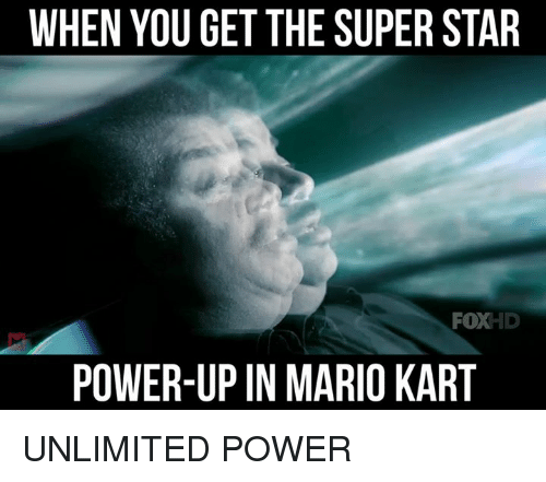 power ups: WHEN YOU GET THE SUPER STAR  FOXHD  POWER-UP IN MARIO KART UNLIMITED POWER