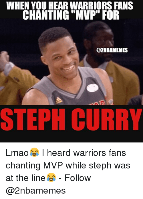 """Lmao, Nba, and Steph Curry: WHEN YOU HEAR WARRIORS FANS  CHANTING """"MVP"""" FOR  @2NBAMEMES  STEPH CURRY Lmao😂 I heard warriors fans chanting MVP while steph was at the line😂 - Follow @2nbamemes"""