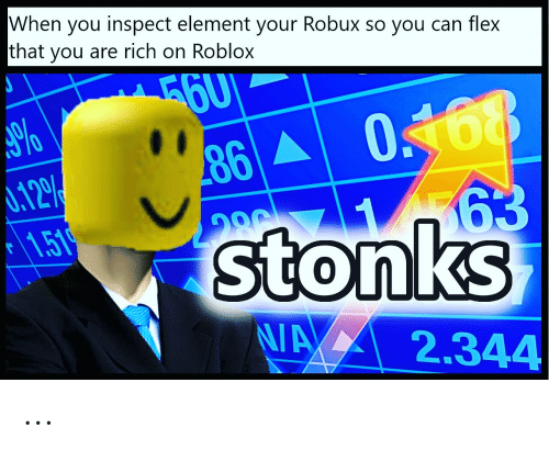 When You Inspect Element Your Robux So You Can Flex That You - how to hack robux using inspect element