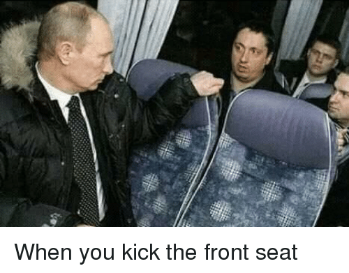 Kick, Seat, and You: When you kick the front seat