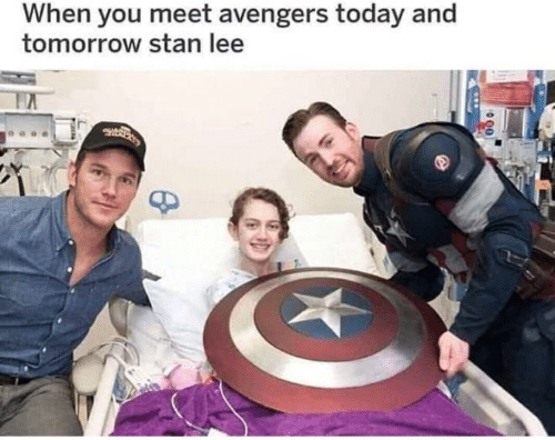 Stan Lee: When you meet avengers today and  tomorrow stan lee