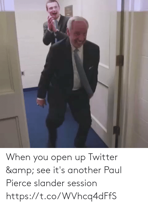 paul: When you open up Twitter & see it's another Paul Pierce slander session   https://t.co/WVhcq4dFfS