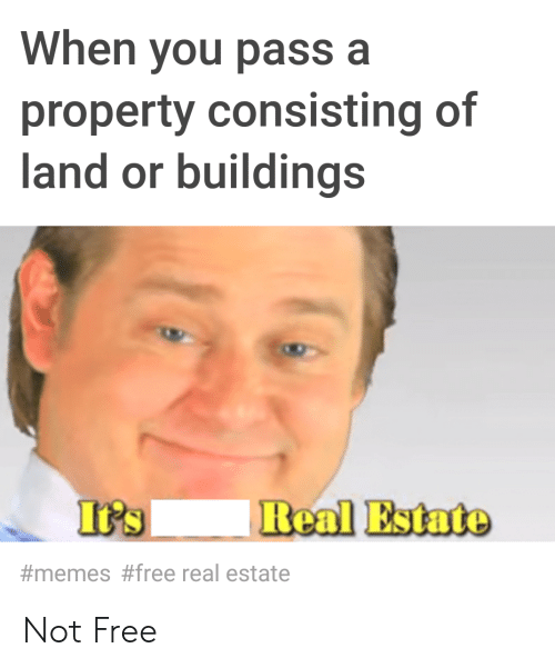When You Pass a Property Consisting of and or Buildings
