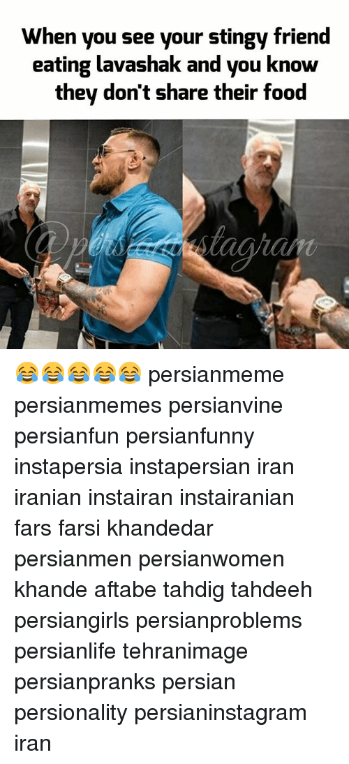 Food, Memes, and Stingy: When you see your stingy friend  eating lavashak and you know  they don't share their food 😂😂😂😂😂 persianmeme persianmemes persianvine persianfun persianfunny instapersia instapersian iran iranian instairan instairanian fars farsi khandedar persianmen persianwomen khande aftabe tahdig tahdeeh persiangirls persianproblems persianlife tehranimage persianpranks persian persionality persianinstagram iran