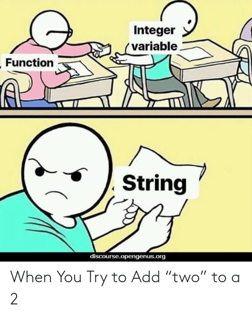"add: When You Try to Add ""two"" to a 2"