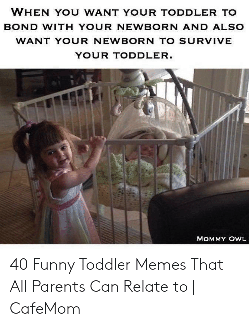 When You Want Your Toddler To Bond With Your Newborn And