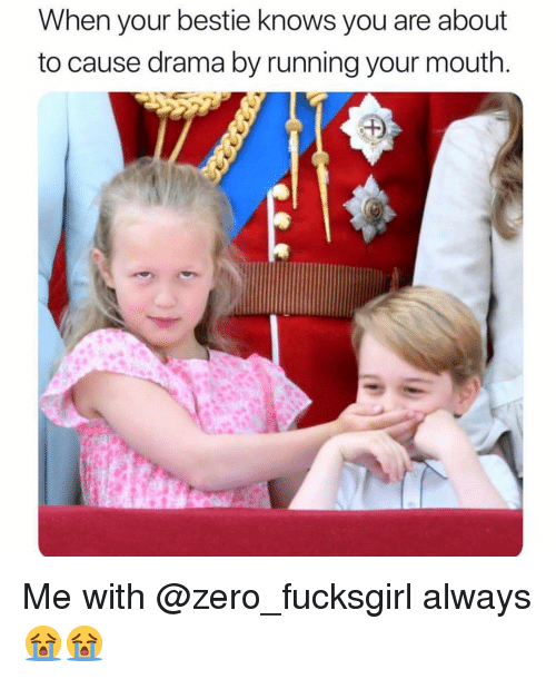 Funny, Zero, and Running: When your bestie knows you are about  to cause drama by running your mouth Me with @zero_fucksgirl always😭😭