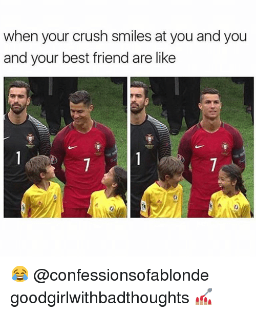 Best Friends Are Like: when your crush smiles at you and you  and your best friend are like 😂 @confessionsofablonde goodgirlwithbadthoughts 💅🏽