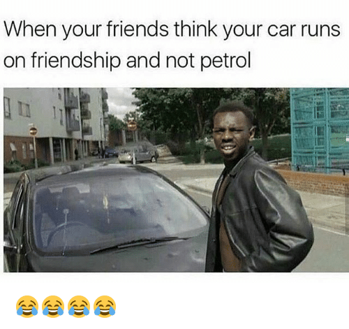 When Your Friends Think Your Car Runs on Friendship and Not
