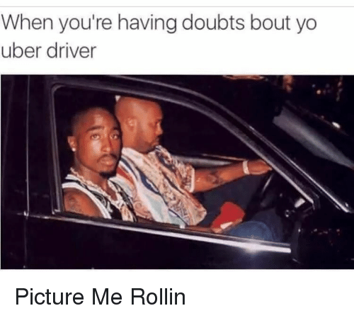 Blackpeopletwitter, Funny, and Uber: When you're having doubts bout yo  uber driver