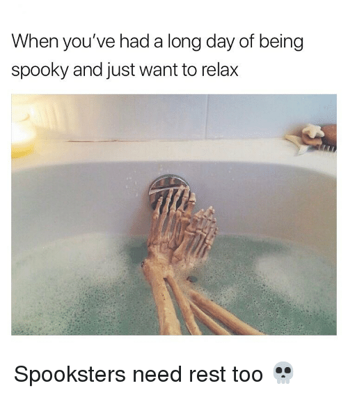 Memes, Spooky, and 🤖: When you've had a long day of being  spooky and just want to relax Spooksters need rest too 💀