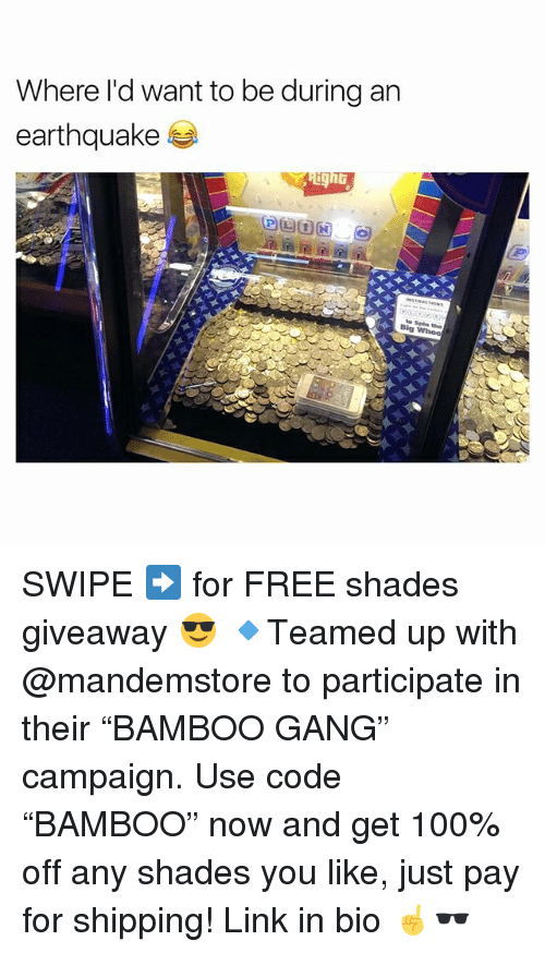 "Anaconda, Memes, and Gang: Where l'd want to be during an  earthquake  ghb SWIPE ➡️ for FREE shades giveaway 😎 🔹Teamed up with @mandemstore to participate in their ""BAMBOO GANG"" campaign. Use code ""BAMBOO"" now and get 100% off any shades you like, just pay for shipping! Link in bio ☝🕶"