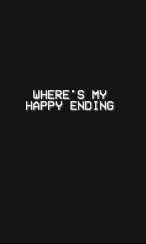 Happy, Happy Ending, and Ending: WHERE S MY  HAPPY ENDING