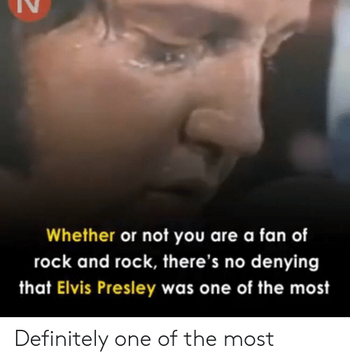 Definitely, Elvis Presley, and Engrish: Whether or not you are a fan of  rock and rock, there's no denying  that Elvis Presley was one of the most Definitely one of the most