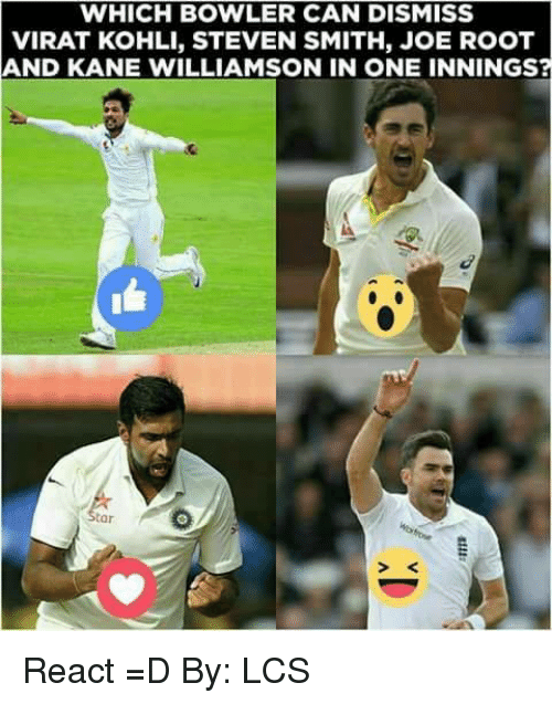 Kane Williamson: WHICH BOWLER CAN DISMISS  VIRAT KOHLI, STEVEN SMITH, JOE ROOT  AND KANE WILLIAMSON IN ONE INNINGS?  > K React =D   By: LCS