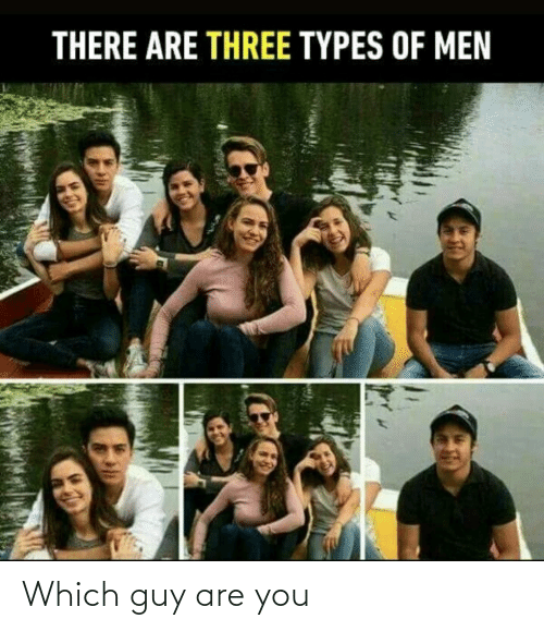 guy: Which guy are you
