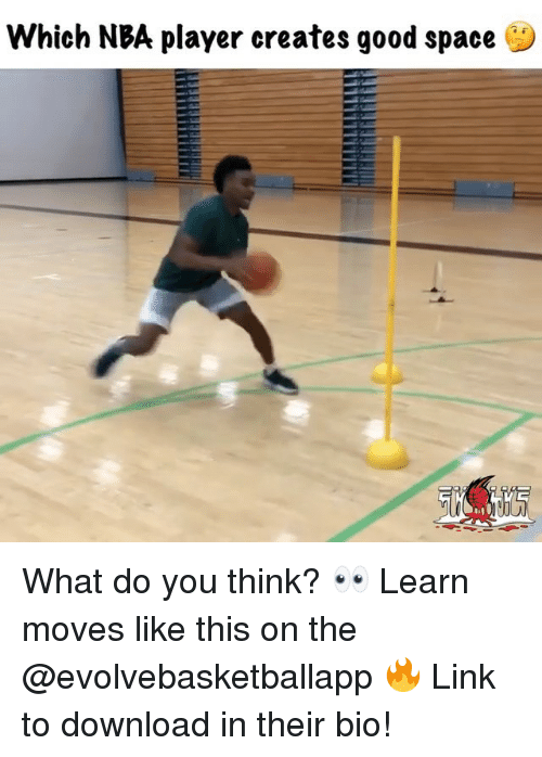 Memes, Nba, and Good: which NBA player creates good space What do you think? 👀 Learn moves like this on the @evolvebasketballapp 🔥 Link to download in their bio!