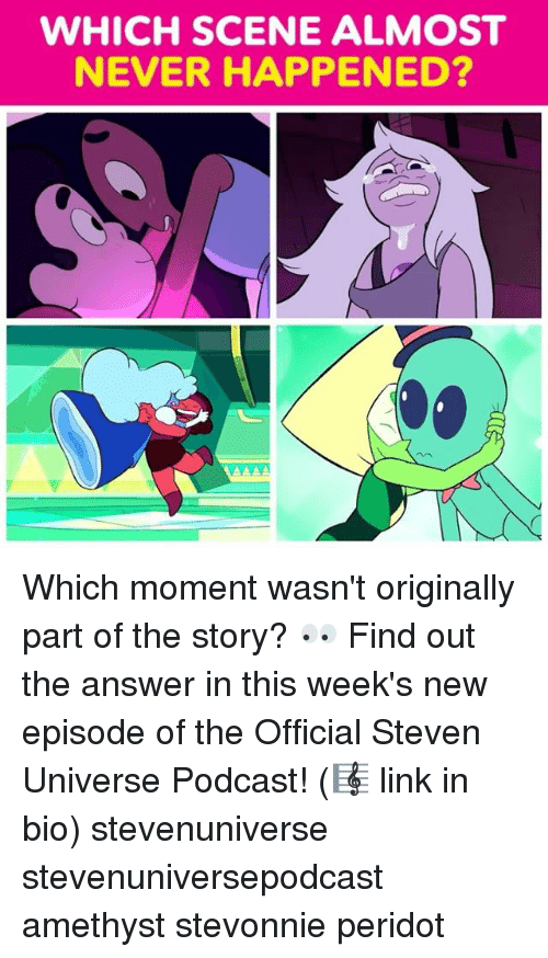 Memes, Amethyst, and Link: WHICH SCENE ALMOST  NEVER HAPPENED? Which moment wasn't originally part of the story? 👀 Find out the answer in this week's new episode of the Official Steven Universe Podcast! (🎼 link in bio) stevenuniverse stevenuniversepodcast amethyst stevonnie peridot