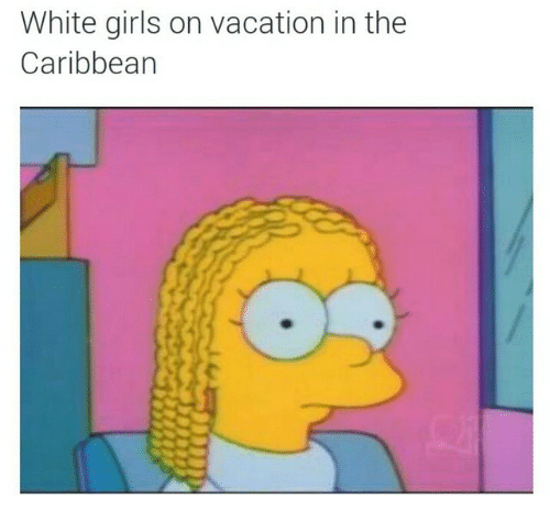 Girls, Vacation, and White: White girls on vacation in the  Caribbean