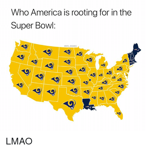 America, Lmao, and Memes: Who America is rooting for in the  Super Bowl  NFL MEMES LMAO