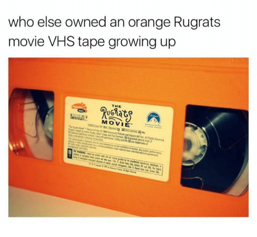 Growing Up, Memes, and Movies: who else owned an orange Rugrats  movie VHS tape growing up  THE  MOVIE