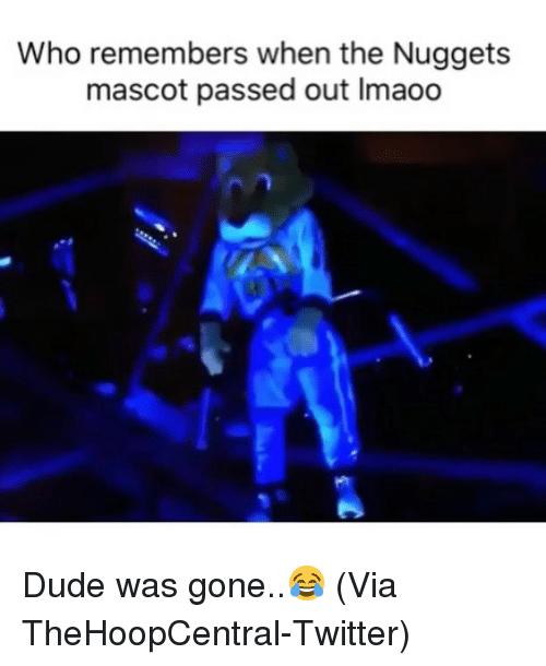Basketball, Dude, and Nba: Who remembers when the Nuggets  mascot passed out Imaoo Dude was gone..😂 (Via TheHoopCentral-Twitter)