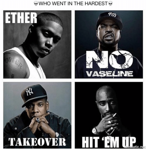 Ether, Who, and Vaseline: WHO WENT IN THE HARDEST  ETHER  70)  VASELINE  TAKEOVER! HITEM UP  atic.n
