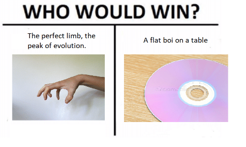 Evolution, Boi, and Table: WHO WOULD WIN?  The perfect limb, the  peak of evolution.  A flat boi on a table