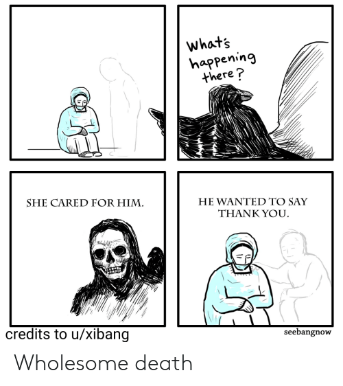 Death: Wholesome death