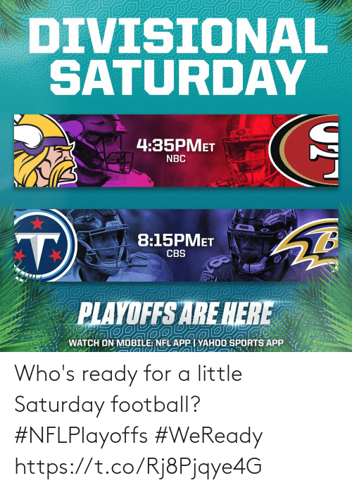 A Little: Who's ready for a little Saturday football? #NFLPlayoffs #WeReady https://t.co/Rj8Pjqye4G