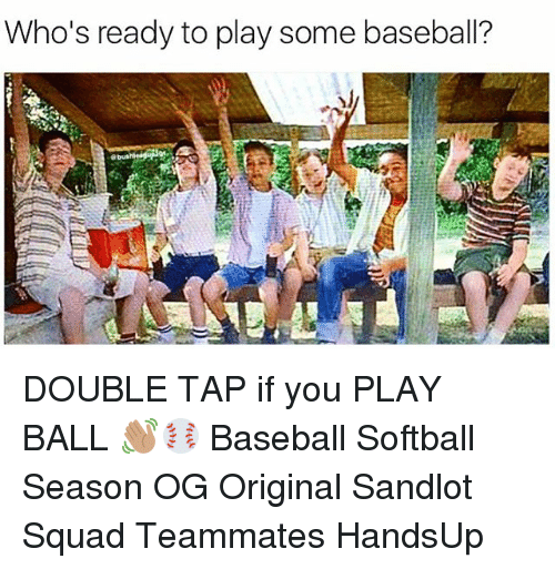 Baseballisms: Who's ready to play some baseball? DOUBLE TAP if you PLAY BALL 👋🏽⚾️ Baseball Softball Season OG Original Sandlot Squad Teammates HandsUp