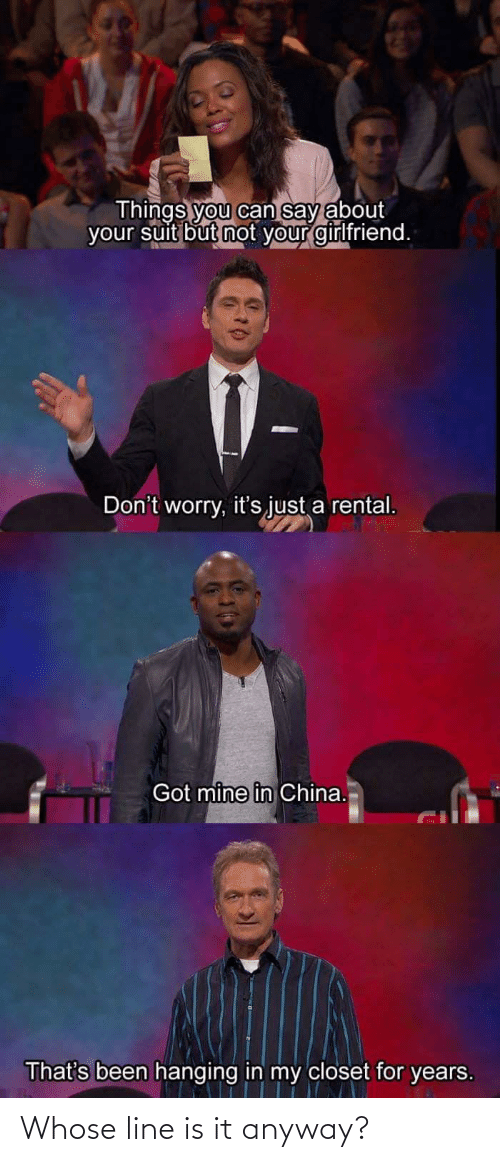line: Whose line is it anyway?