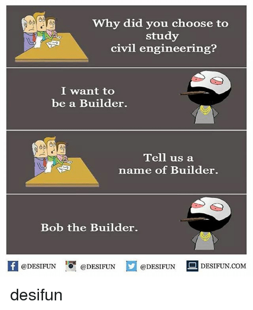 25 best memes about civil engineering civil engineering