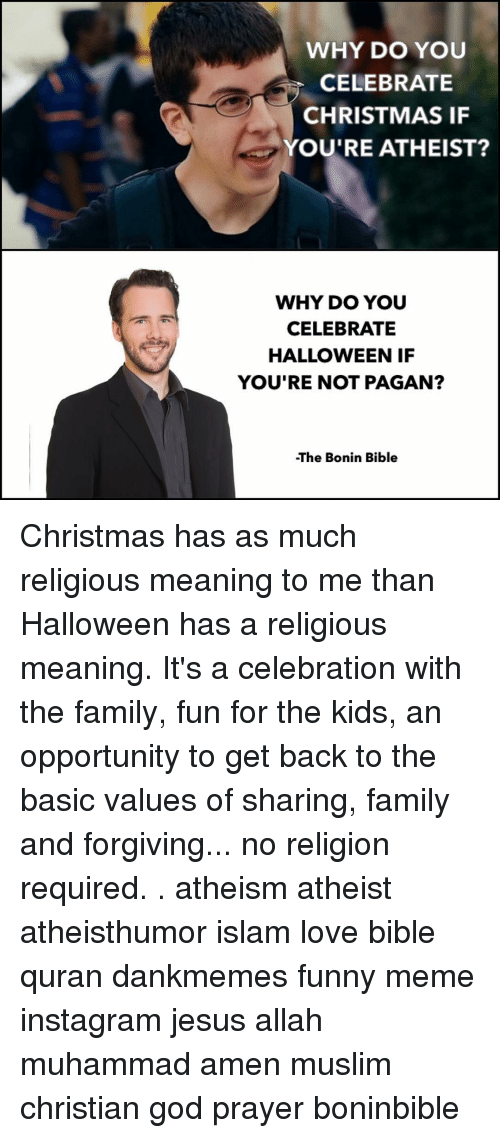 Why Do You Celebrate Christmas If Youre Atheist Why Do You