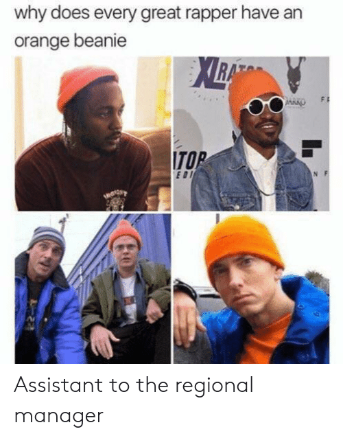 beanie: why does every great rapper have an  orange beanie  ITO  EDI Assistant to the regional manager