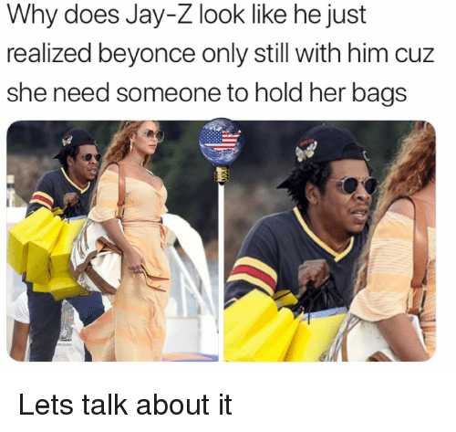 Beyonce, Jay, and Jay Z: Why does Jay-Z look like he just  realized beyonce only still with him cuz  she need someone to hold her bags Lets talk about it