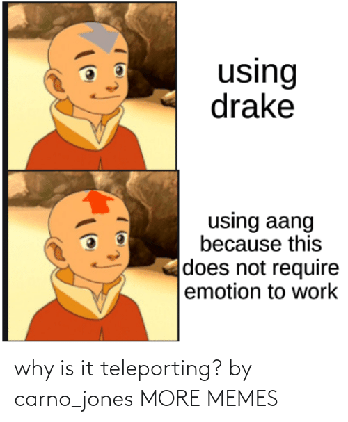 jones: why is it teleporting? by carno_jones MORE MEMES
