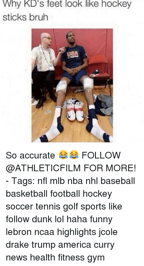 Trump America: Why KD's feet look like hockey  sticks bruh So accurate 😂😂 FOLLOW @ATHLETICFILM FOR MORE! - Tags: nfl mlb nba nhl baseball basketball football hockey soccer tennis golf sports like follow dunk lol haha funny lebron ncaa highlights jcole drake trump america curry news health fitness gym