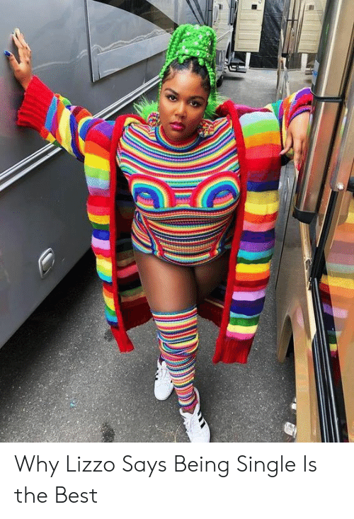 Target, Best, and Girl: Why Lizzo Says Being Single Is the Best